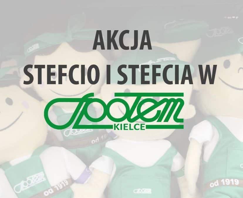 AKCJA STEFCIO i STEFCIA!