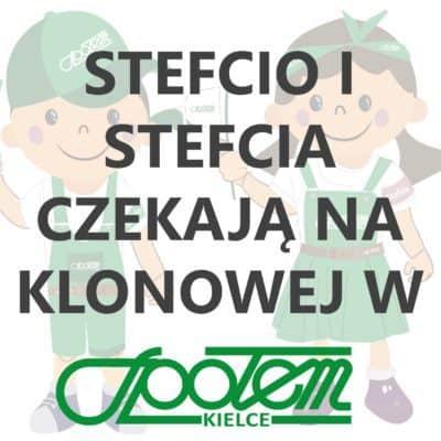 STEFCIO I STEFCIA CZEKAJĄ NA KLONOWEJ!