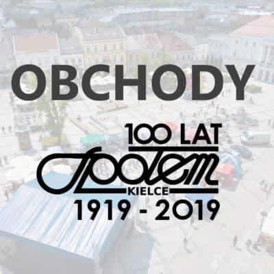 Relacja z obchodów 100-lecia Społem PSS w Kielcach
