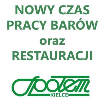 Zmiana godzin otwarcia barów oraz restauracji Społem Kielce